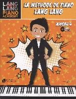 Lang, Lang : Lang Lang : Méthode de Piano Niveau 4