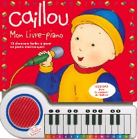 Caillou - Mon livre-piano