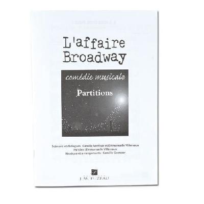 Partitions Eleves `L'affaire Broadway` - Comédie Musicale