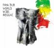 Faya Dub : World Wide Reggae