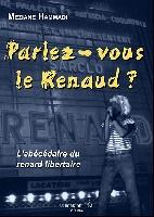 Renaud : Parlez-vous le Renaud ?