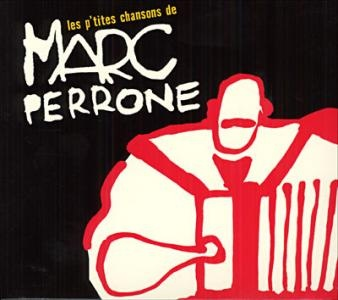 Perrone, Marc : CD Audio : Les P