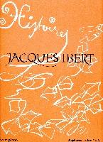 Ibert, Jacques : Histoires