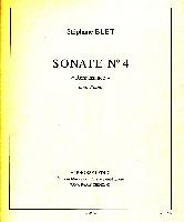 Blet, Stéphane : Sonate n°4 `Renaissance`