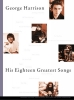 His Eighteen Greatest Songs (Harrison, Georges)