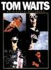 Tom Waits : Beautiful Maladies