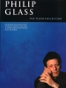 Glass, Philip : Philip Glass : The Piano Collection