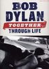 Dylan, Bob : Together Through Life
