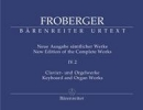 Froberger, Johann Jakob : New Edition of the Complete Works. Volume 4.2 : Organ Pieces in Non-Autograph Sources / Partitas and Partita Movements, Part 3