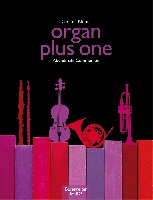 Organ Plus One Communion Original Works and Arrangements for Church Service and Concert