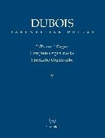 Dubois, Théodore : Complete Organ Works - Volume V