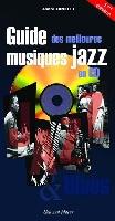 Fanelli, Andr� : Guide des Meilleures Musiques Jazz en CD