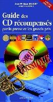 Biojout, Jean-Philippe / Fardet, Pascal : Guide des CD R�compens�s par la Presse et les Grands Prix