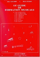 Truchot, Alain / Meriot, Michel : Guide Formation Musicale Vol.1 - 1° Année Débutant 1