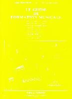 Truchot, Alain / Meriot, Michel : Guide Formation Musicale Vol.3 - 3° Année Préparatoire 1