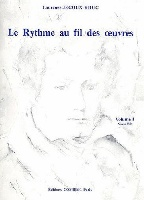 Jegoux-Krug, Laurence : Le Rythme Au Fil Des ?uvres Volume 1