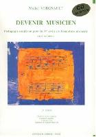 Vergnault, Michel : Devenir Musicien - 3° Livre Pédagagie Moderne 1° Cycle