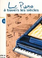 Meunier, Christiane / Meunier, Gérard : Le Piano A Travers Les Siecles 1° Recueil