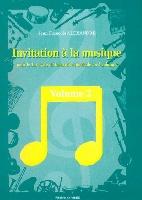 Alexandre, Jean-François : Invitation A La Musique  Vol.2 1° Cycle Formation Musicale