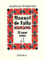 Manuel De Falla : El Amor Brujo (score) 1915