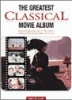 Greatest Classical Movie Album