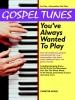 Gospel Tunes You