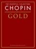 The Essential Collection : Chopin Gold (Chopin, Frédéric)