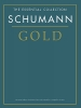 The Essential Collection : Schumann Gold (Schumann, Robert)