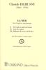 Debussy, Claude : La Mer - Trois Esquisses Symphoniques