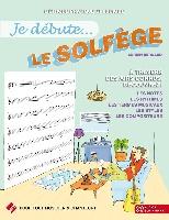 Bernard, Adrien : Je débute le Solfège