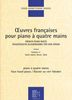 ?uvres françaises pour piano quatre mains - Volume 2