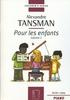Tansman, Alexandre : Pour les Enfants - Volume 2