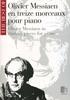 Olivier Messiaen En Treize Morceaux Pour Piano