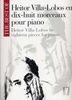 Villa Lobos, Heitor : Best Of 18 Morceaux pour Piano