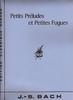 Bach, Johann Sebastian : Petits Préludes et Petites Fugues