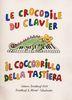 Divers : Crocodile Du Clavier Franzosisch / Italienische Ausgabe