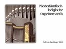 Divers : Niederl.-Belgische Orgelmusik