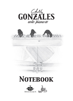 Gonzales, Chilly : Chilly Gonzales : NoteBook Solo Piano III