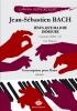 Bach, Johann Sebastian : Jésus, que ma joie demeure BWV 147 Sol Majeur (Collection Anacrouse)
