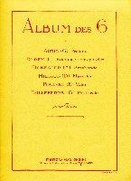 Auric, Georges / Durey, Louis / Honegger, Arthur / Milhaud, Darius / Poulenc, Francis / Tailleferre, Germaine : Album des 6