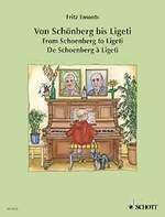 Emonts, Fritz : From Schoenberg to Ligeti