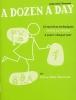 A Dozen a day - Livre 2 : Elémentaire (Burnam, Ednan Mae)