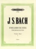 Bach, Johann Sebastian : English Suites BWV 806-811 Vol.1