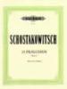 Shostakovich, Dmitry : 24 Preludes Op.34