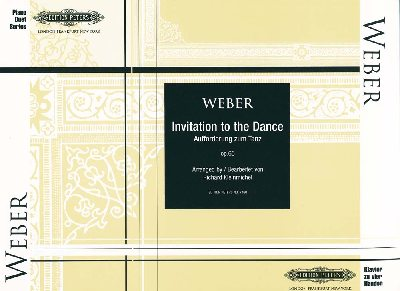 Weber, Carl Maria Von : Invitation to the Dance