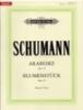 Schumann, Robert : Arabeske Opus 18 - Blumenstuck Opus 19
