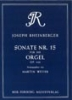Rheinberger, Josef Gabriel : Sonata No.15 Op.168