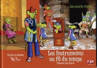 Mann, Mito : Les Instruments au fil du Temps / Présenté par Gluck Les Souris Vertes