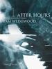 Wedgwood, Pamela : After Hours Book 1