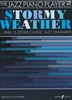 The Jazz Piano Player : Stormy Weather